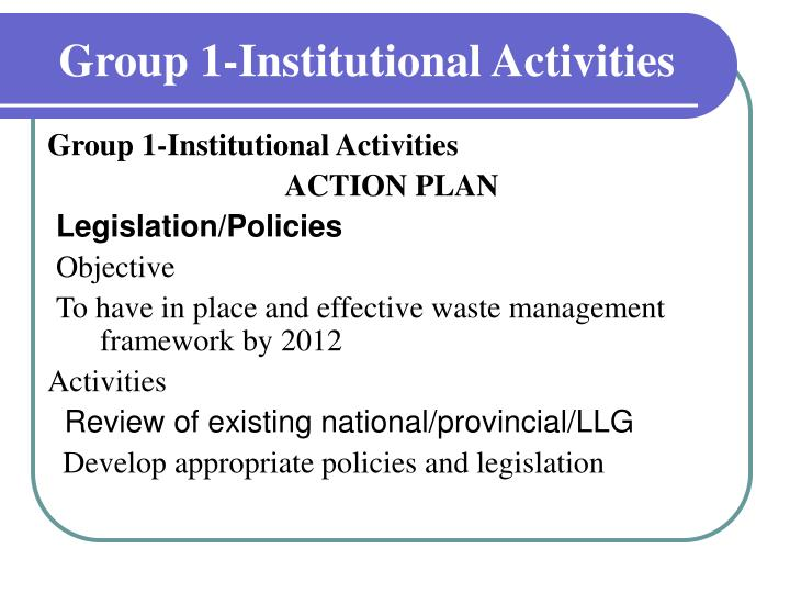 group 1 institutional activities n.