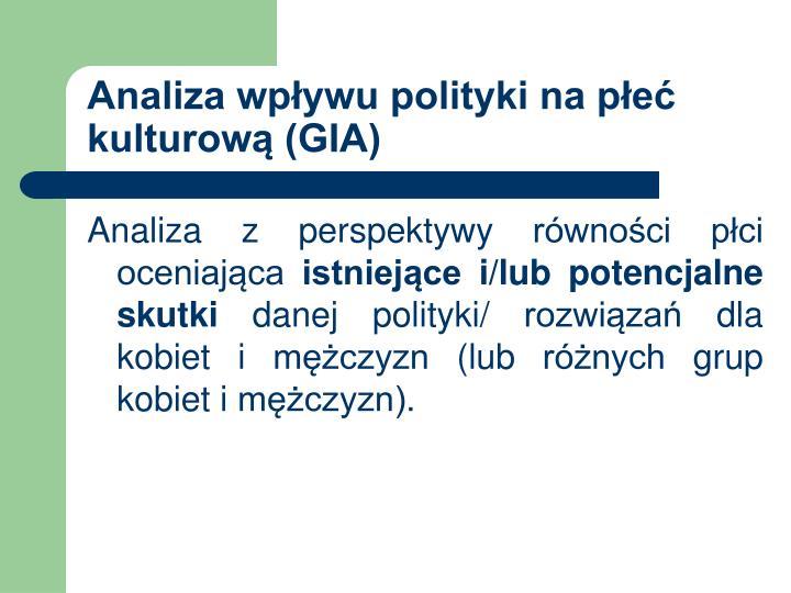 Analiza wpływu polityki na płeć kulturową (GIA)
