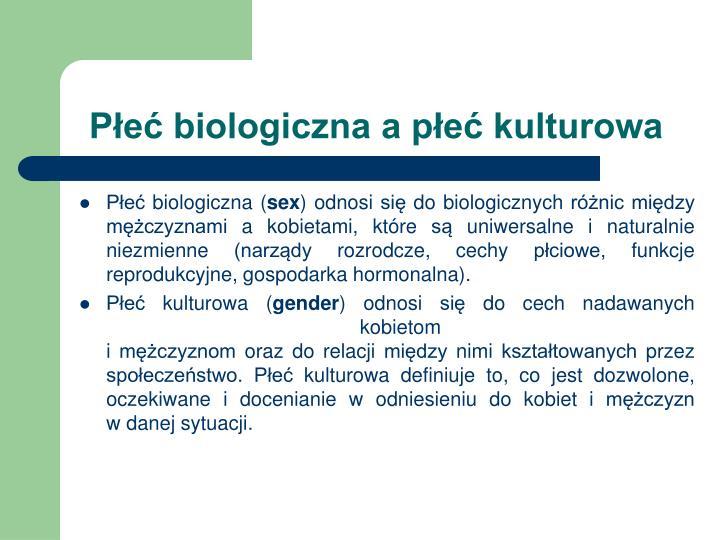 P e biologiczna a p e kulturowa