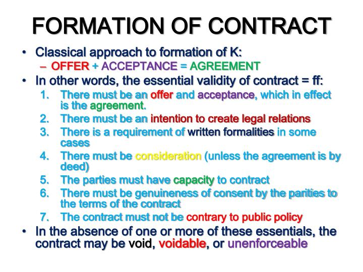 law formation of contract When does a contract exist when a party files a suit claiming a breach of contract, the first question the judge must answer is whether a contract.