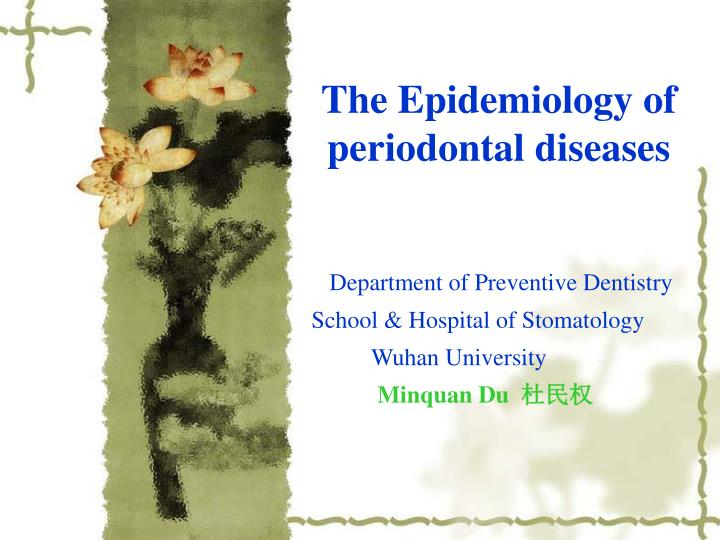 the epidemiology of periodontal diseases n.