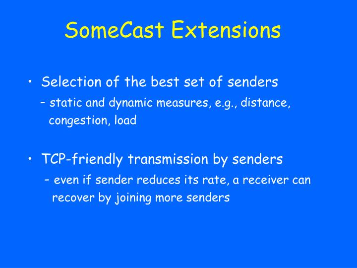 SomeCast Extensions