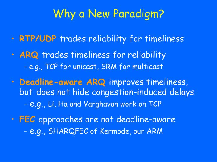 Why a new paradigm