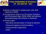 food poisoning in schools of kelantan 2007