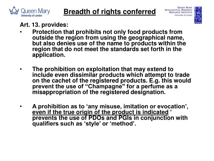 Breadth of rights conferred