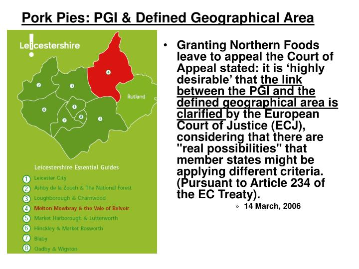 Pork Pies: PGI & Defined Geographical Area