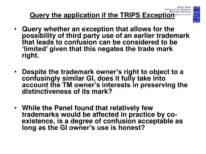 Query the application if the TRIPS Exception
