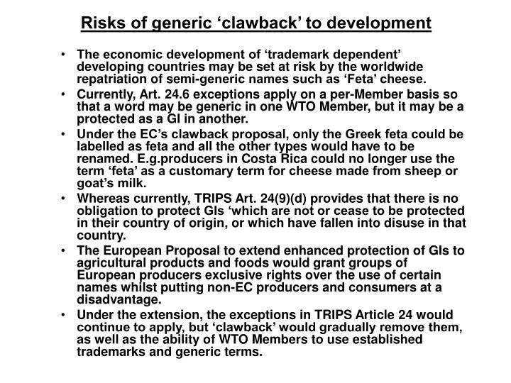 Risks of generic 'clawback' to development