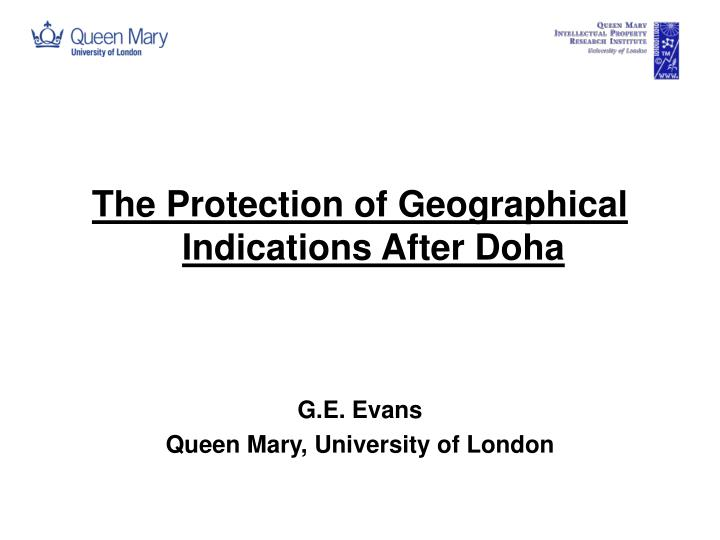 The Protection of Geographical Indications After Doha
