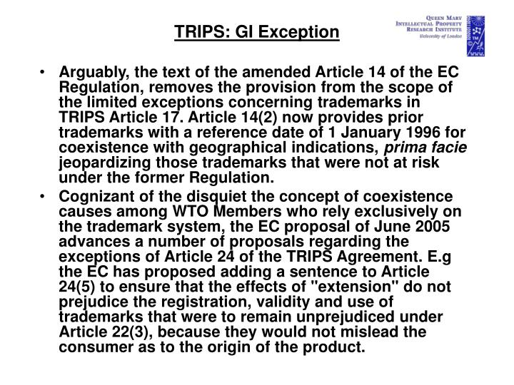 TRIPS: GI Exception