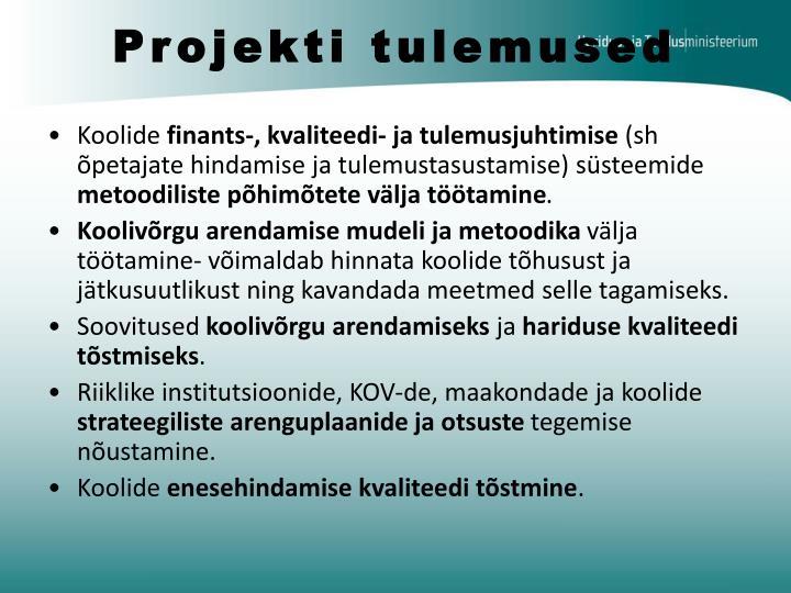 Projekti tulemused