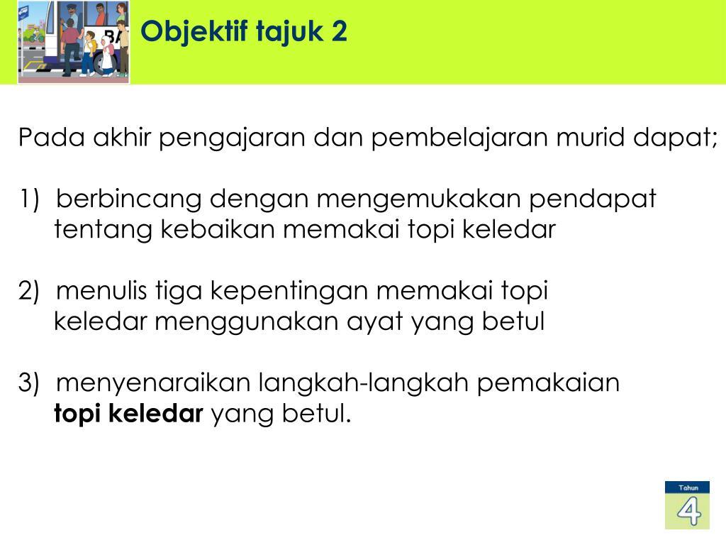 Ppt Kursus Pendidikan Keselamatan Jalan Raya Dalam Mata Pelajaran Bahasa Malaysia Tahun 4 Powerpoint Presentation Id 4646993