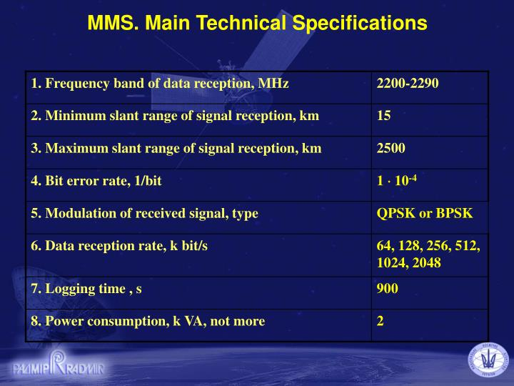 MMS. Main Technical Specifications
