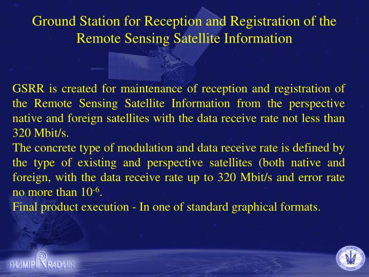 Ground Station for Reception and Registration of the Remote Sensing Satellite Information