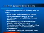 activity exempt from freeze