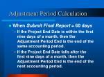 adjustment period calculation1