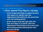 adjustment period calculation2