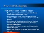 new finmis reports