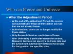 who can freeze and unfreeze2