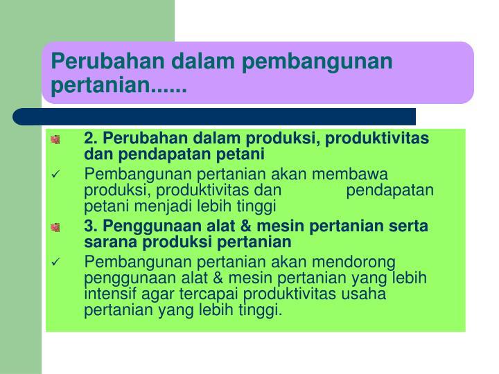Perubahan dalam pembangunan pertanian......