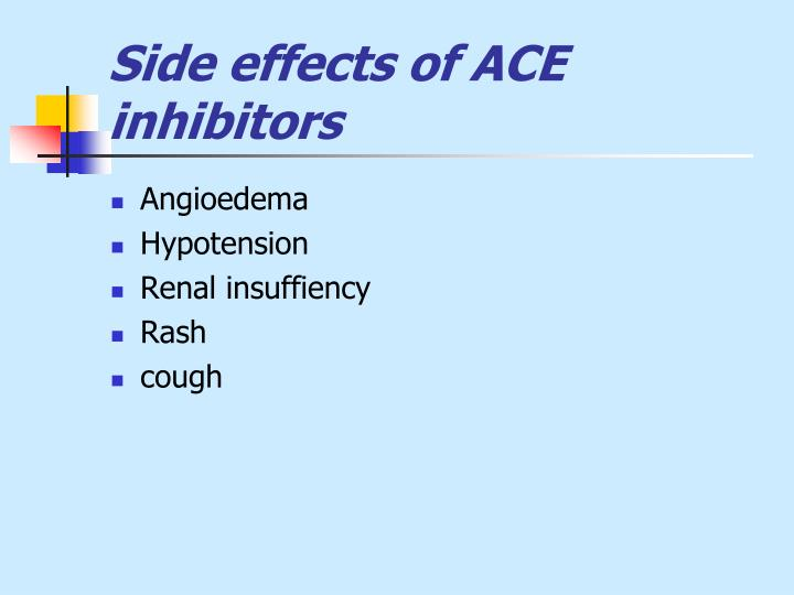 Side effects of ACE inhibitors