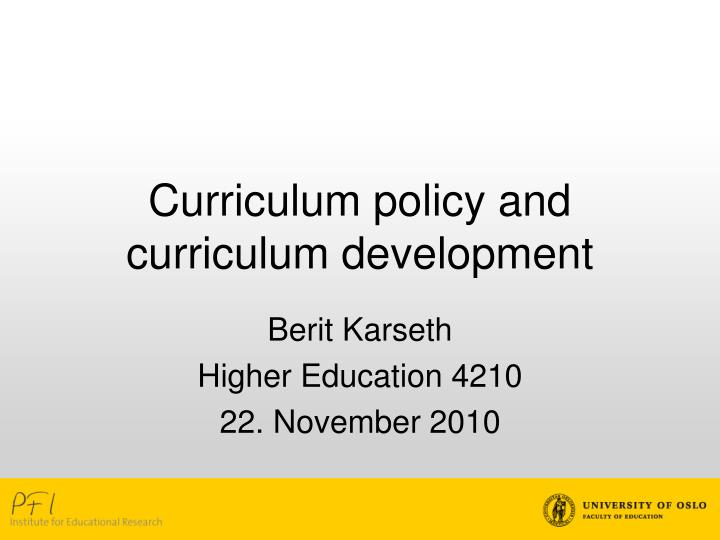 curriculum policy and curriculum development n.