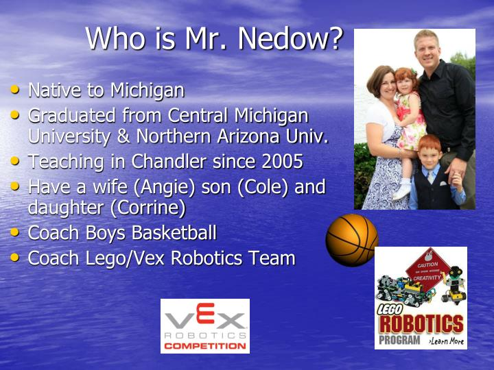 Who is mr nedow