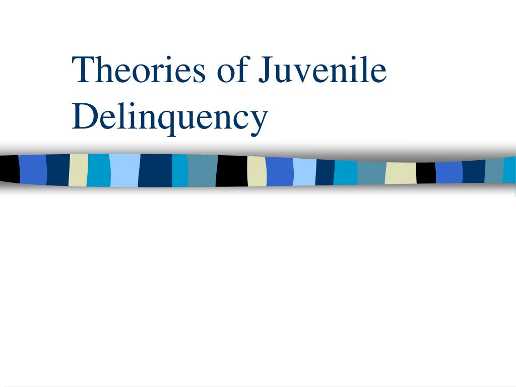 biological theories of juvenile delinquency