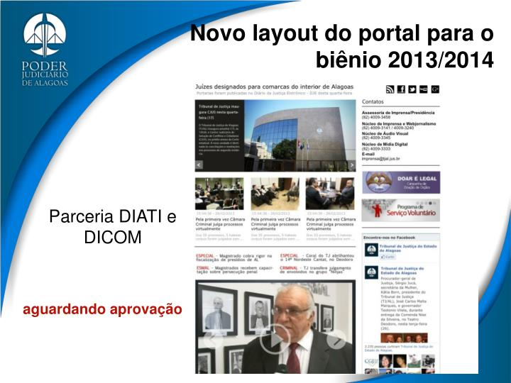 Novo layout do portal para o biênio 2013/2014