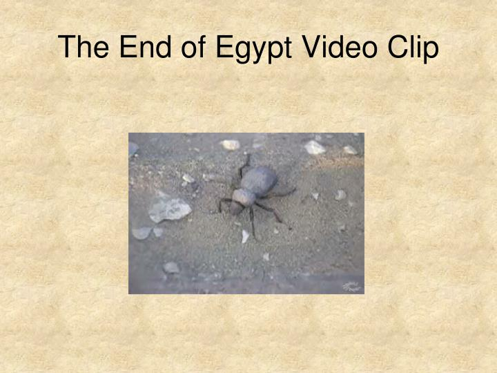 The End of Egypt Video Clip