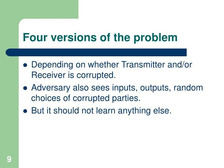 Four versions of the problem
