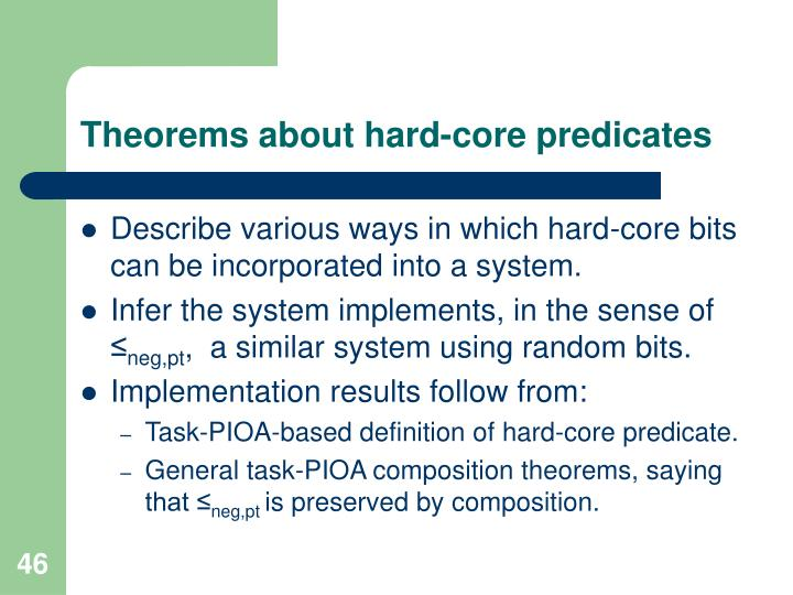 Theorems about hard-core predicates