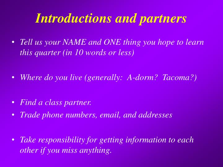 Introductions and partners