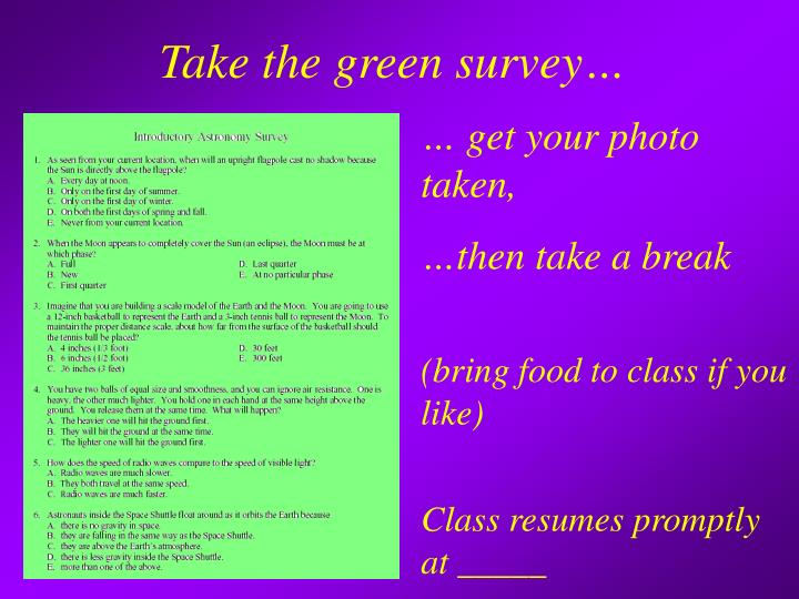 Take the green survey…