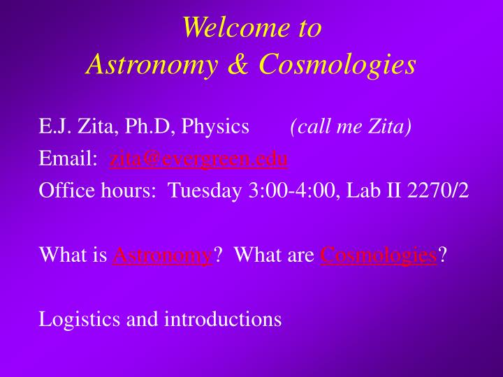 Welcome to astronomy cosmologies