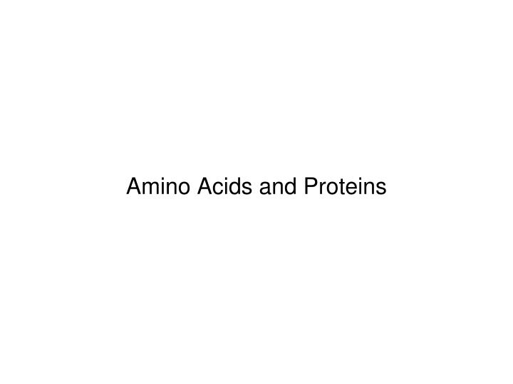 amino acids and proteins n.