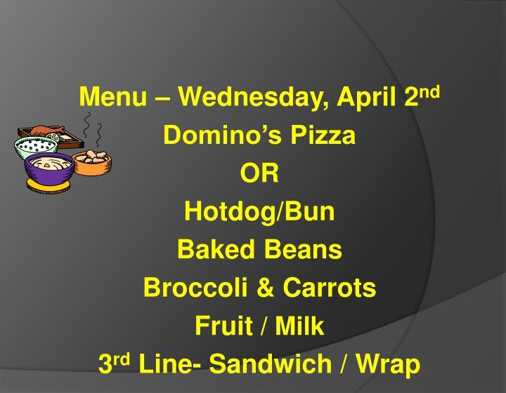 Menu – Wednesday, April 2