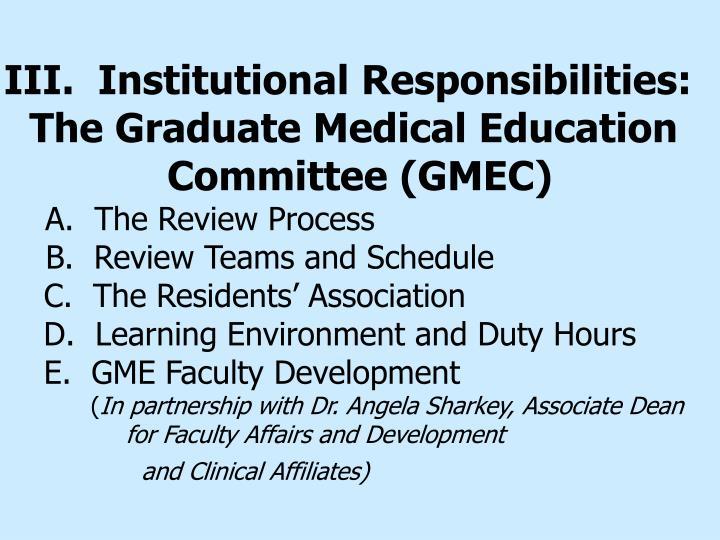 III.  Institutional Responsibilities: