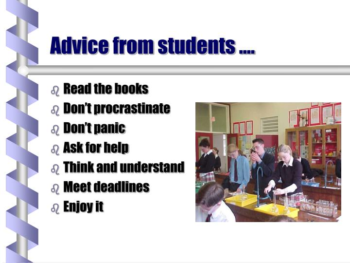 Advice from students ….