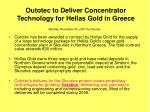 outotec to deliver concentrator technology for hellas gold in greece