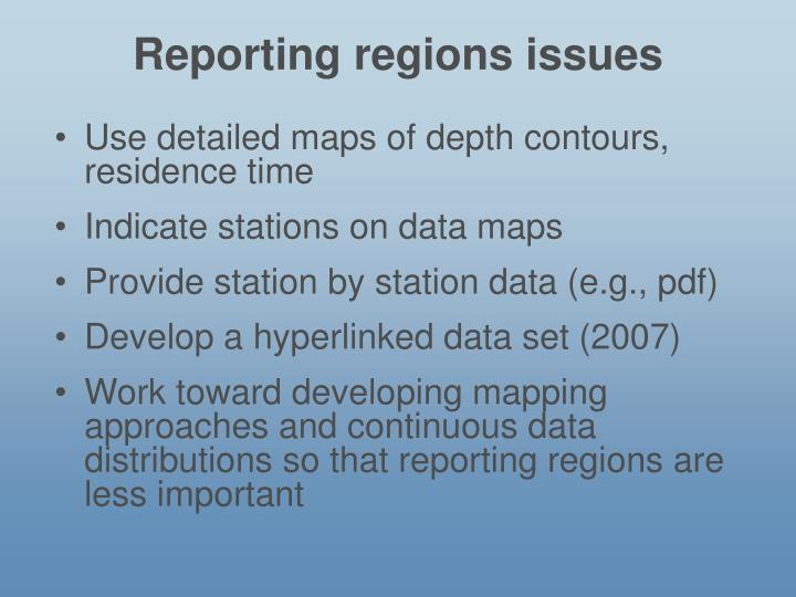 Reporting regions issues