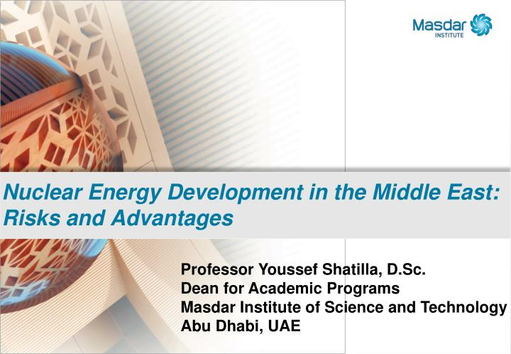Nuclear Energy Development in the Middle East: