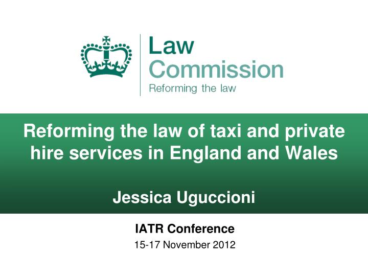 reforming the law of taxi and private hire services in england and wales jessica uguccioni