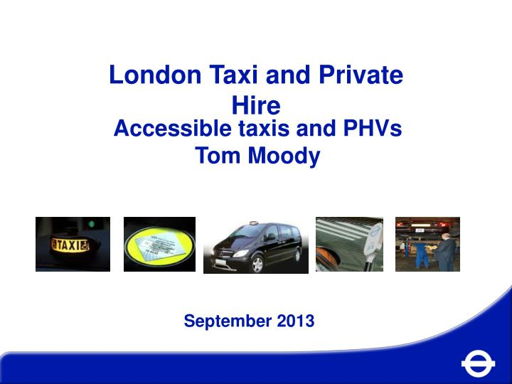 London Taxi and Private Hire