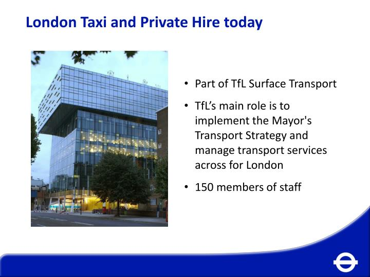 London Taxi and Private Hire today