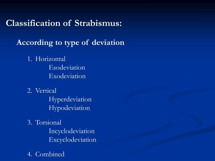 Classification of Strabismus: