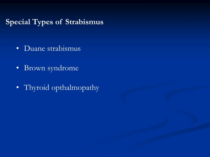 Special Types of Strabismus