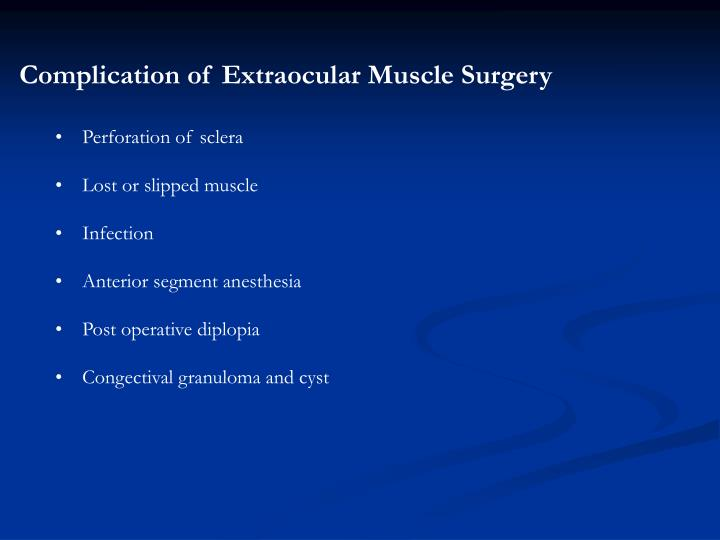 Complication of Extraocular Muscle Surgery