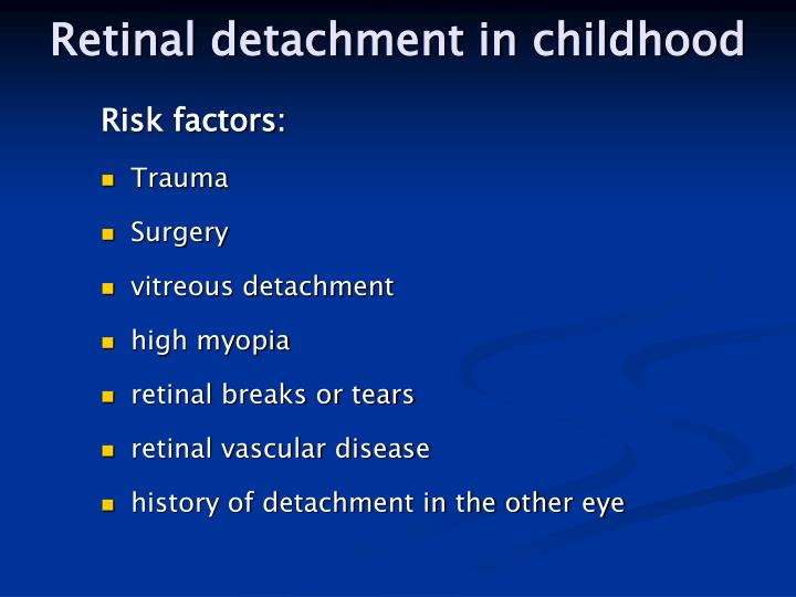 Retinal detachment in childhood