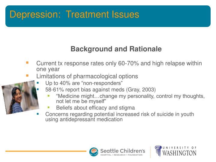 Depression:  Treatment Issues